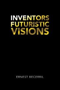 Cover Inventors Futuristic Visions
