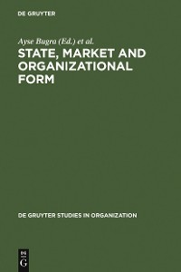 Cover State, Market and Organizational Form