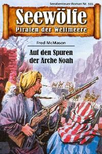 Cover Seewölfe - Piraten der Weltmeere 555