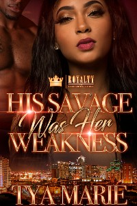 Cover His Savage Was Her Weakness