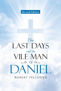 Cover The Last Days and The Vile Man of Daniel