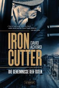 Cover Ironcutter - Die Geheimnisse der Toten