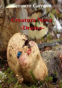 Cover Creatura Nova - Drama