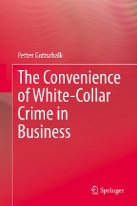 Cover The Convenience of White-Collar Crime in Business