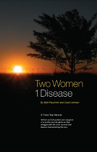 Cover Two Women ~ 1 Disease