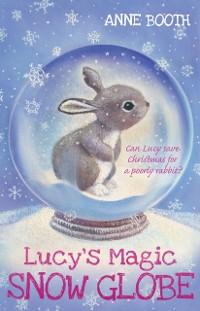 Cover Lucy's Magic Snow Globe