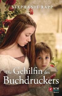 Cover Die Gehilfin des Buchdruckers