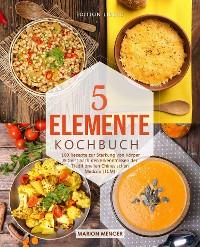 Cover 5-Elemente-Kochbuch