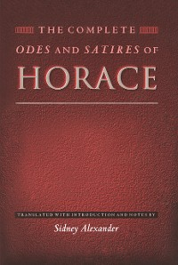 Cover The Complete Odes and Satires of Horace