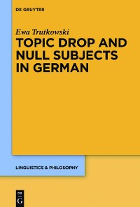 Cover Topic Drop and Null Subjects in German