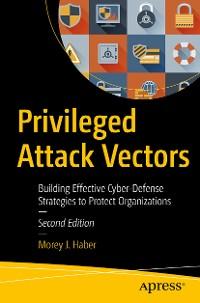 Cover Privileged Attack Vectors