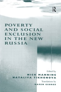 Cover Poverty and Social Exclusion in the New Russia