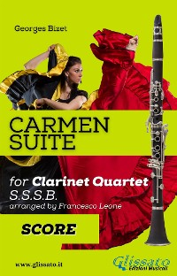 "Cover ""Carmen"" Suite for Clarinet Quartet score & parts"