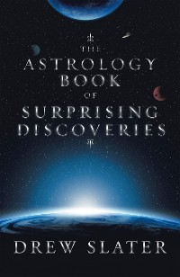 Cover The Astrology Book of Surprising Discoveries
