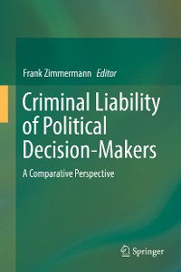 Cover Criminal Liability of Political Decision-Makers