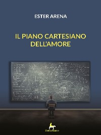 Cover Il piano cartesiano dell'amore