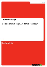Cover Donald Trump. Populist par excellence?