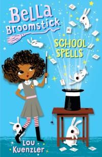 Cover Bella Broomstick #2: School Spells