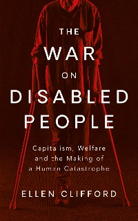 Cover The War on Disabled People