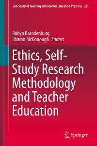 Cover Ethics, Self-Study Research Methodology and Teacher Education