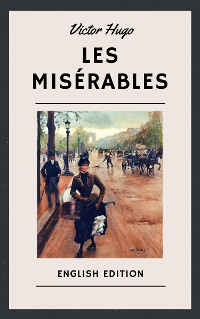 Cover Victor Hugo: Les Misérables (English Edition)