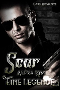 Cover Scar - Eine Legende (Dark Romance)