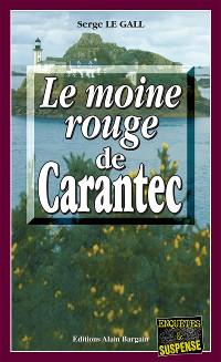 Cover Le Moine Rouge de Carantec