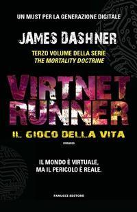 Cover VirtNet Runner – Il gioco della vita