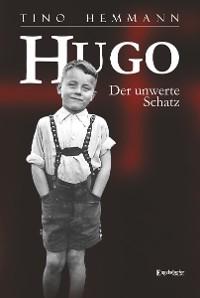 Cover Hugo. Der unwerte Schatz