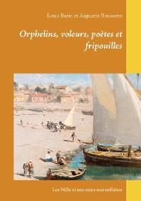 Cover Orphelins, voleurs, poètes et fripouilles