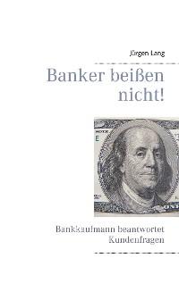 Cover Banker beißen nicht!