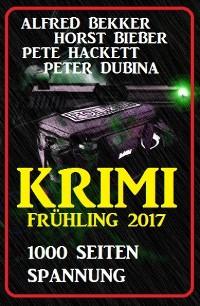 Cover Krimi Frühling 2017: 1000 Seiten Spannung
