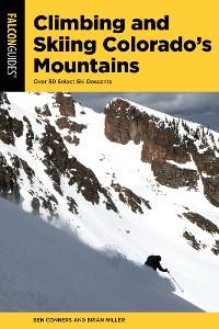 Cover Climbing and Skiing Colorado's Mountains