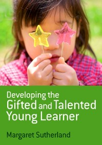 Cover Developing the Gifted and Talented Young Learner