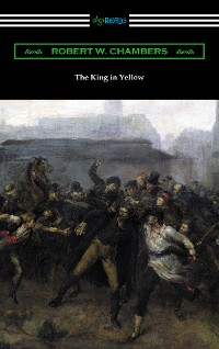 Cover The King in Yellow (with a Foreword by Rupert Hughes)