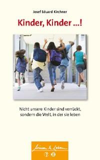 Cover Kinder, Kinder ...!