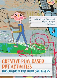 Cover Creative Play-Based DBT Activities for Children and Their Caregivers