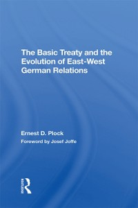 Cover Basic Treaty And The Evolution Of East-west German Relations