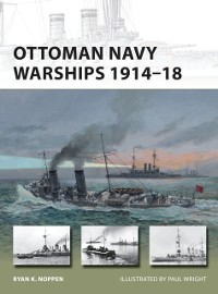 Cover Ottoman Navy Warships 1914 18
