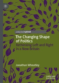 Cover The Changing Shape of Politics