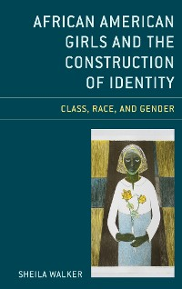 Cover African American Girls and the Construction of Identity