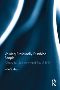 Cover Valuing Profoundly Disabled People