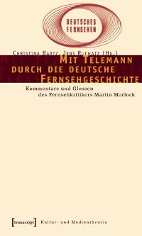 Cover Mit Telemann durch die deutsche Fernsehgeschichte