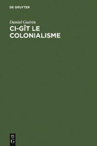 Cover Ci-gît le colonialisme