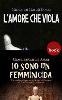 Cover L'Amore che Viola + Io sono un femminicida