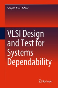 Cover VLSI Design and Test for Systems Dependability