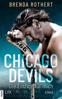 Cover Chicago Devils - Die Einzige für mich
