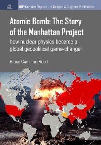 Cover Atomic Bomb: The Story of the Manhattan Project