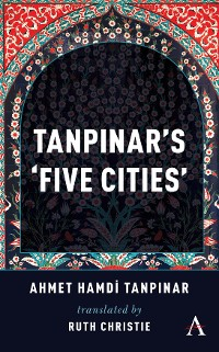 Cover Tanpinar's Five Cities