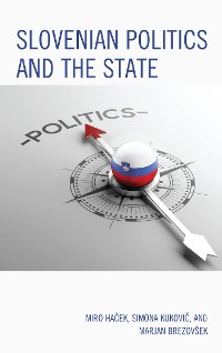 Cover Slovenian Politics and the State